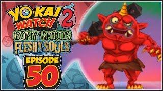 getlinkyoutube.com-Yo-Kai Watch 2 Bony Spirits / Fleshy Souls - Episode 50 | Gates Of Whimsy Doors 1 & 2!
