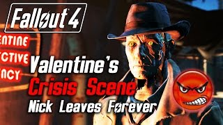 getlinkyoutube.com-Fallout 4 - Nick Valentine's Crisis Scene (Nick Leaves Due to Low Approval)
