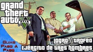 getlinkyoutube.com-Grand Theft Auto V | Logro / Trofeo: Ejército de tres hombres