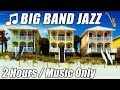 BIG BAND Music Swing Piano Jazz Instrumental Songs Playlist 2 Hour Video Relax Lounge Sax mix