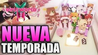 getlinkyoutube.com-LA NUEVA TEMPORADA DE GIRLSWORLD ESTÁ AQUÍ   Serie de Minecraft con mods