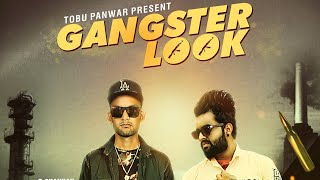 | Gangster Look || G Chauhan, Rudraa || New Haryanvi Song 2018 [ Dummy Version]