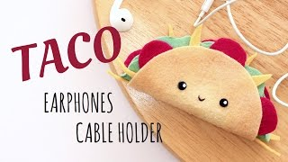 DIY Taco Earphones Holder | No Sewing Tutorial