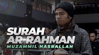 getlinkyoutube.com-Muzammil Hasballah | Ar-Rahman FULL