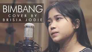 BRISIA JODIE I Bimbang   Potret ( Cover ) Music Video