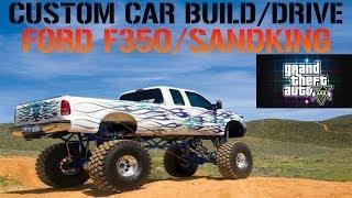 getlinkyoutube.com-GTA 5 Custom Car Build/Drive - #23 Ford F350/SANDKING !!!!