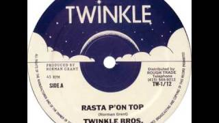 Twinkle Brothers - Rasta P'on Top