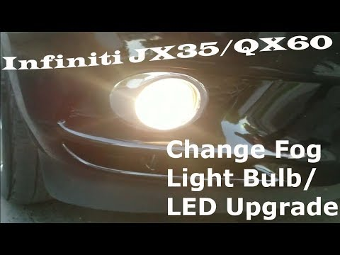 Infiniti JX35 Change Fog Lights Upgrade
