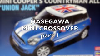【車のプラモデル製作】ハセガワ ミニクロスオーバーpart1 MINI Crossover