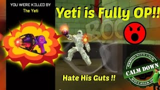getlinkyoutube.com-YETI is fully OP!! I hate him! Respawnables