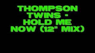 """getlinkyoutube.com-Thompson Twins - Hold Me Now (12"""" mix)"""