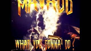 Mavado - What You Gonna Do