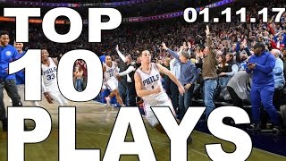 getlinkyoutube.com-Top 10 NBA Plays of the Night: 01.11.17
