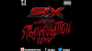 Six - Meurtre Par Strangulation Remix