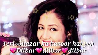 Dilber dilber new song whatsapp status