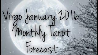 Virgo January 2016 Monthly Tarot Forecast