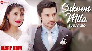 getlinkyoutube.com-Sukoon Mila Full Video | Mary Kom | Priyanka Chopra & Darshan Gandas | Arijit Singh | HD