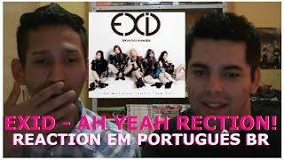 getlinkyoutube.com-EXID - Ah Yeah MV Reaction (Português BR - English Sub) K-POP
