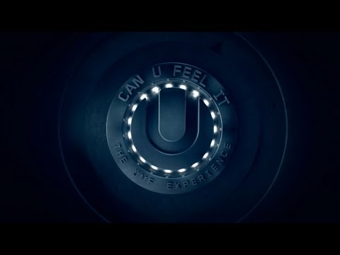 CAN U FEEL IT - The UMF Experience (MOVIE TRAILER #1)