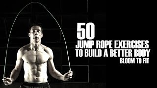 getlinkyoutube.com-50 Jump Rope Exercises to Build a Better Body [Bloom to Fit]