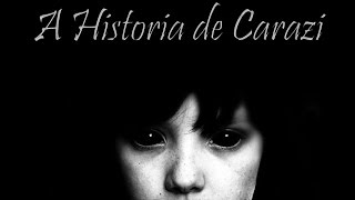 getlinkyoutube.com-A História de Carazi - Creepypasta