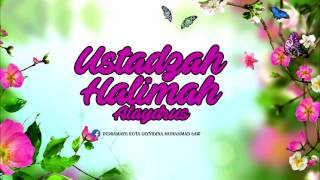 Ustadzah Halimah Alaydrus -  Menyingkap Rahasia Musibah