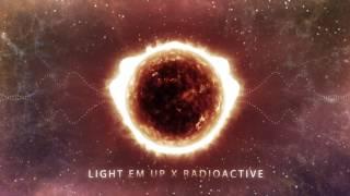 getlinkyoutube.com-Light em up x Radioactive (Mashup)