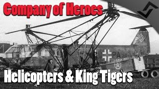 getlinkyoutube.com-Company of Heroes - Europe at War - Helicopters & King Tigers