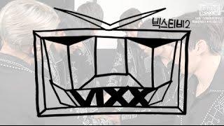 getlinkyoutube.com-빅스(VIXX) VIXX TV2 #ep.54