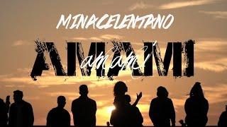 MinaCelentano - Amami Amami (Official Video)