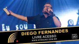 Diego Fernandes - Livre Acesso - Show Completo - HD