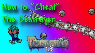 "How To ""Cheat"" The Destroyer! - Terraria 1.3 Expert Mode - Yetti's Boss Murder Guide"