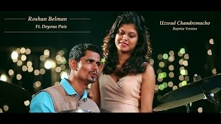 getlinkyoutube.com-Uzwad Chandremacho Reprise | Konkani Video Song | Roshan Belman