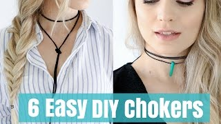 6 Crazy Easy DIY Chokers Tutorial