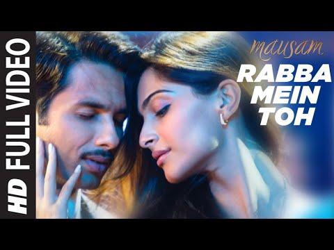 """Rabba Mein Toh (Full Song) Mausam"" Feat. Shahid kapoor ,Sonam Kapoor"