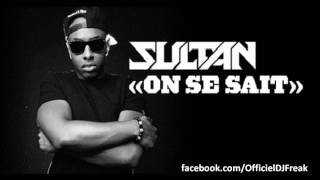 Sultan - On se sait