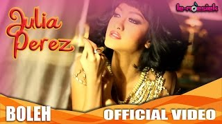 getlinkyoutube.com-Julia Perez - Boleh (Official Music Video)