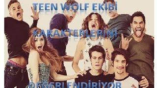 Teen Wolf Ekibi Karakterlerini Değerlendiriyor-Komik(Türkçe Altyazılı)
