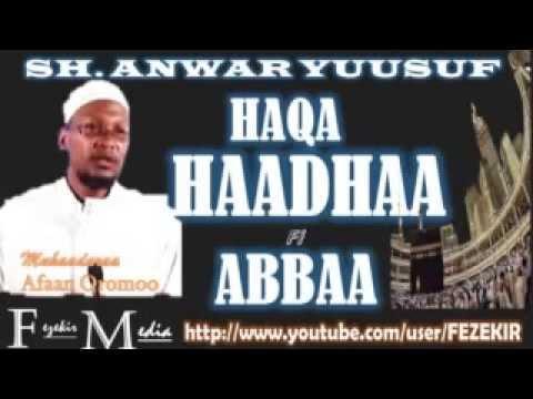 Sheikh Anwar Yusuf -  Haqa Haadha Fi Abba  -  Muhaadaraa Afaan Oromoo