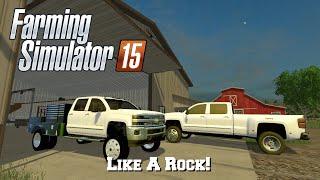 Farming Simulator 15: Mod Spotlight #75: Like A Rock!