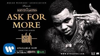 getlinkyoutube.com-Kevin Gates - Ask For More (Official Audio)