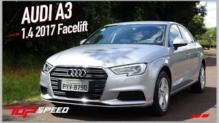 Avaliação Audi A3 1.4 2017 Facelift | Canal Top Speed