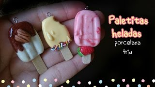 getlinkyoutube.com-Paletas /popsicle charms PORCELANA FRIA