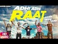 Adhi Adhi Raat Cover Song | Nissi Band | Speed Records