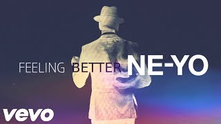 Ne-Yo - Feeling Better (New Song 2017)