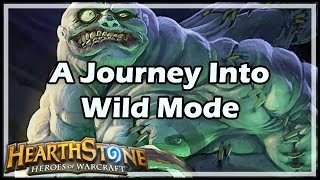 [Hearthstone] A Journey Into Wild Mode