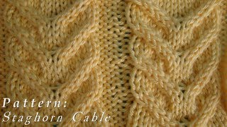 How To  |  Staghorn Cable  |  Pattern