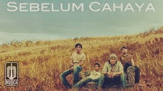 Letto - SEBELUM CAHAYA (Official Video)