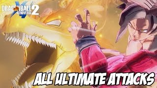 Dragon Ball XENOVERSE 2 - ALL ULTIMATE ATTACKS 【60FPS 1080P】