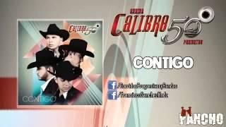 getlinkyoutube.com-Calibre 50 - Contigo (2014)